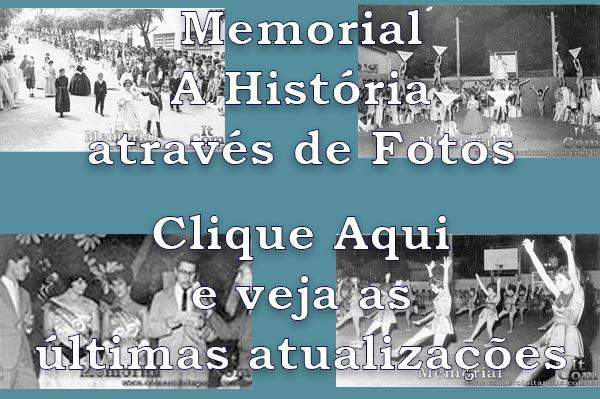 MEMORIAL A HISTÓRIA ATRAVÉS DE FOTOS